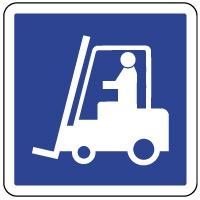 Panneau d'indication présence de chariot élévateur