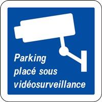 Panneau parking placé sous vidéosurveillance