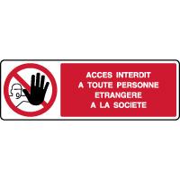 Panneau horizontal interdit personne étrangère société