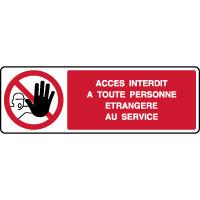 Panneau horizontal interdit personne étrangère service