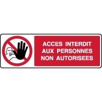 Panneau horizontal interdit aux personnes non autorisées