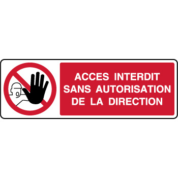 Panneau horizontal interdit sans autorisation direction