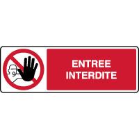 Panneau horizontal entrée interdite