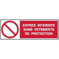Panneau horizontal entrée interdite vêtements protection