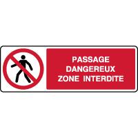 Panneau horizontal passage dangereux zone interdite
