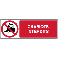 Panneau horizontal avec texte chariots interdits