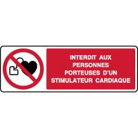 Panneau horizontal interdit stimulateur cardiaque
