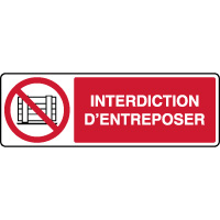 Panneau horizontal interdiction d'entreposer