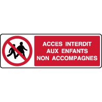 Panneau horizontal interdit enfants non accompagnés