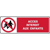 Panneau horizontal accès interdit aux enfants