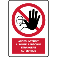 Panneau vertical texte accès interdit étrangers service