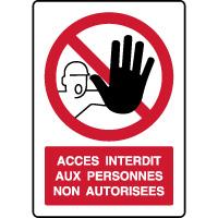 Panneau vertical accès interdit personnes non autorisées