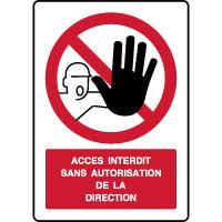 Panneau vertical accès interdit autorisation direction