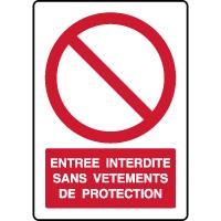 Panneau vertical entrée interdite vêtements protection