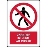 Panneau vertical interdit piétons chantier interdit public