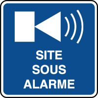 Panneau d'information site sous alarme