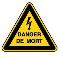 Panneau de danger électrique danger de mort