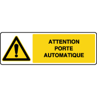 Panneau de danger attention porte automatique
