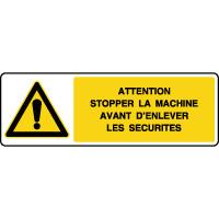 Panneau de danger horizontal stopper la machine