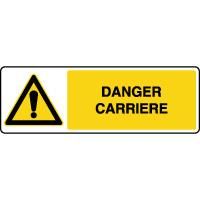 Panneau horizontal de danger carrière