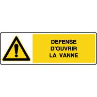 Panneau de danger horizontal défense d'ouvrir la vanne