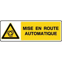 Panneau de danger horizontal mise en route automatique