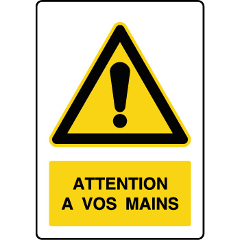 Panneau de danger vertical attention à vos mains