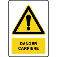 Panneau de danger vertical carrière