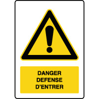Panneau de danger vertical défense d'entrer