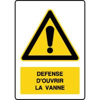 Panneau de danger vertical défense d'ouvrir la vanne