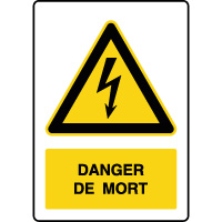Panneau de danger vertical danger de mort