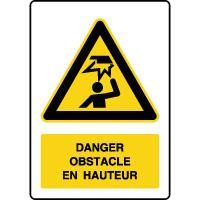 Panneau de danger vertical obstacle en hauteur