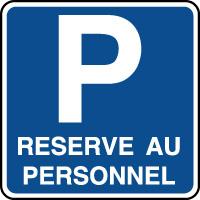 Panneau indication de parking réservé au personnel