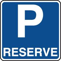 Panneau indication de parking réservé