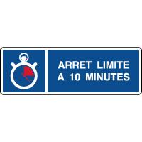 Panneau horizontal indication parking arrêt 10 minutes