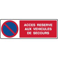 Panneau horizontal stationnement accès réservé secours