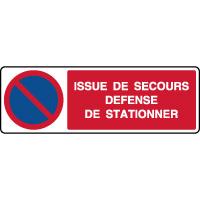 Panneau horizontal issue de secours défense de stationner