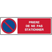 Panneau horizontal prière de ne pas stationner