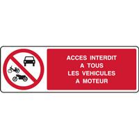 Panneau horizontal accès interdit à tous véhicules à moteur