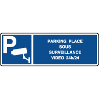 Panneau horizontal parking sous surveillance video 24h/24