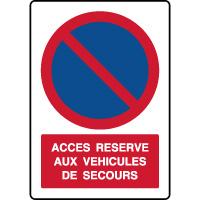 Panneau vertical stationnement accès réservé secours
