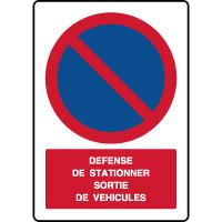 Panneau vertical défense de stationner sortie véhicules