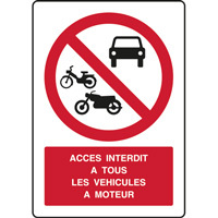 Panneau vertical accès interdit à tous véhicules à moteur