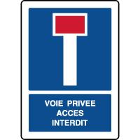 Panneau vertical indication voie privée accès interdit