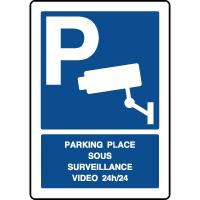 Panneau vertical parking sous surveillance video 24h/24