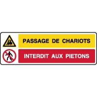 Panneau combiné passage chariots interdit aux piétons