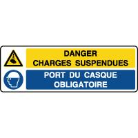 Panneau combiné charges suspendues casque obligatoire