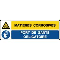 Panneau combiné matières corrosives gants obligatoire