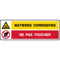 Panneau combiné matières corrosives ne pas toucher