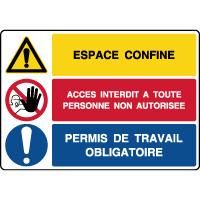 Panneau combiné espace confiné accès interdit